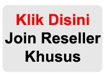 Join Reseller Khusus
